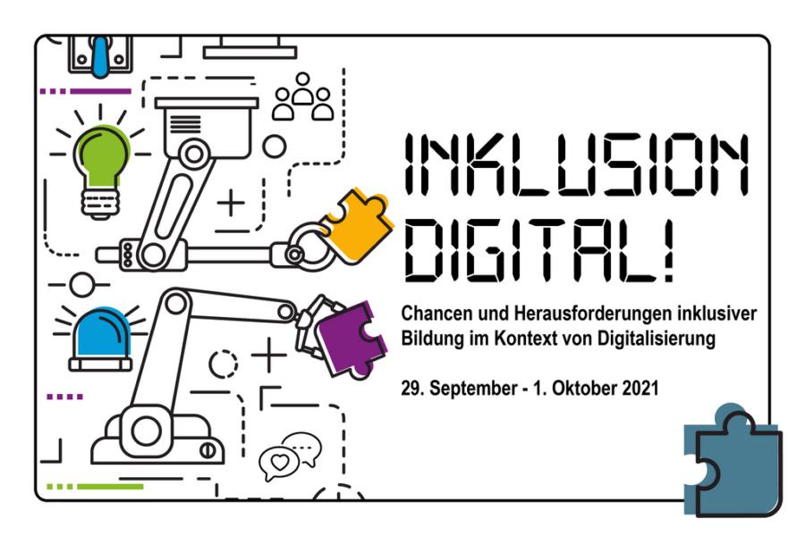 """Das Logo der Tagung Inklusion Digital ist zu sehen, außerdem wird der Schriftzug """"Inklusion digitale - Chancen und Herausforderungen inklusiver Bildung im Kontext von Digitalisierung, 28. September bis 1. Oktober 2021"""" angezeigt."""